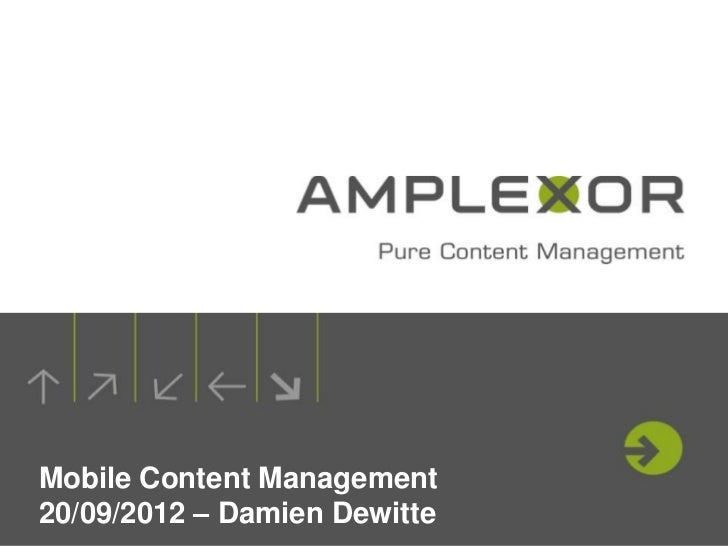 Mobile Content Management20/09/2012 – Damien Dewitte