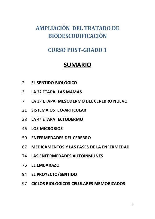 1  AMPLIACIÓN DEL TRATADO DE BIODESCODIFICACIÓN  CURSO POST-GRADO 1  SUMARIO  2 EL SENTIDO BIOLÓGICO  3 LA 2ª ETAPA: LAS M...