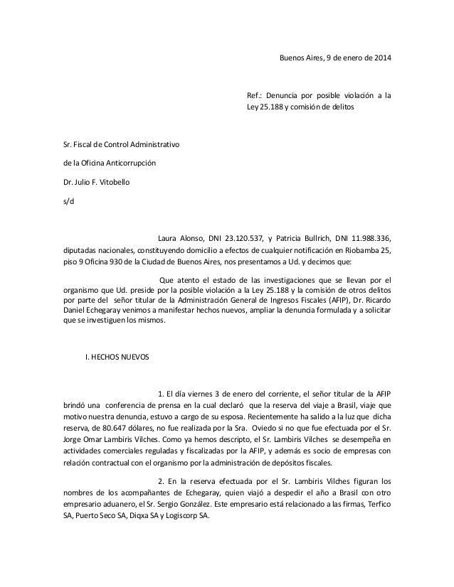 Buenos Aires, 9 de enero de 2014  Ref.: Denuncia por posible violación a la Ley 25.188 y comisión de delitos  Sr. Fiscal d...
