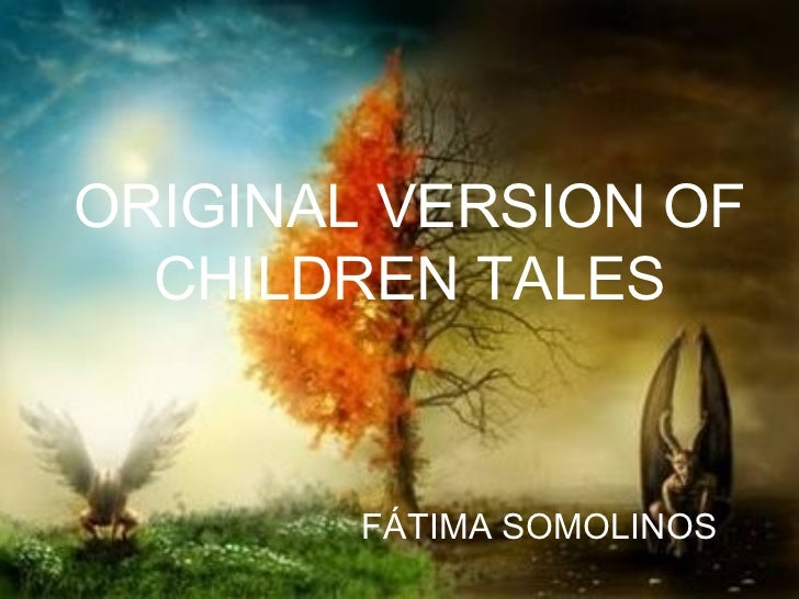 ORIGINAL VERSION OF  CHILDREN TALES        FÁTIMA SOMOLINOS