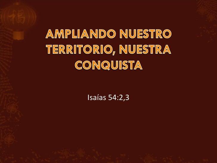 Isaías 54:2,3