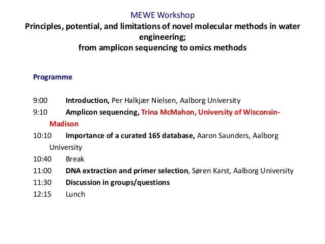 MEWE Workshop Principles, potential, and limitations of novel molecular methods in water engineering; from amplicon sequen...