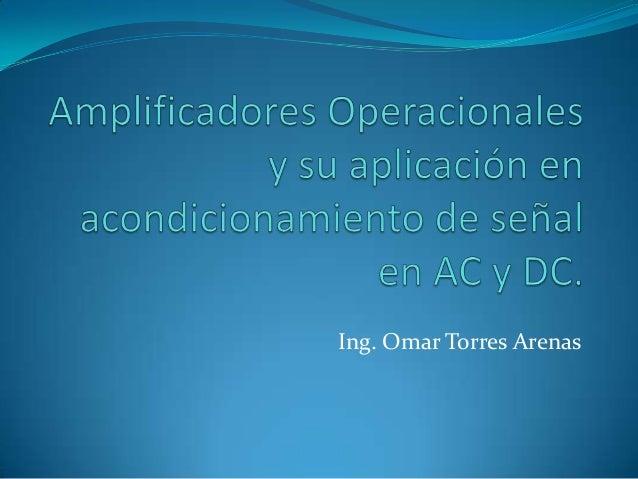 Ing. Omar Torres Arenas