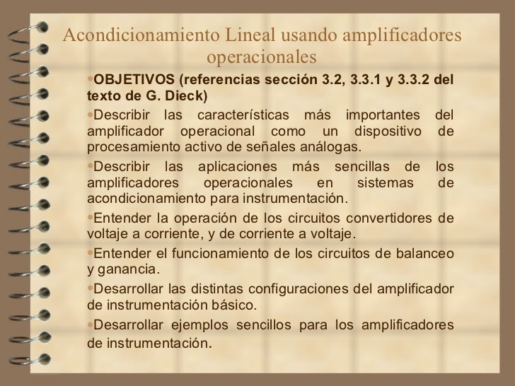 Acondicionamiento Lineal usando amplificadores operacionales <ul><ul><ul><li>OBJETIVOS (referencias sección 3.2, 3.3.1 y 3...