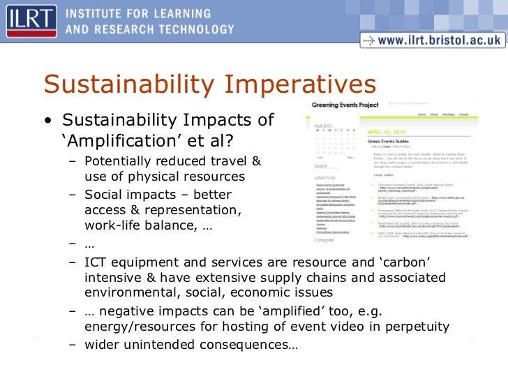 Sustainability Imperatives <ul><li>Sustainability Impacts of  'Amplification' et al? </li></ul><ul><ul><li>Potentially red...