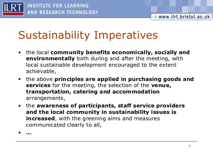 Sustainability Imperatives <ul><li>the local  community benefits economically, socially and environmentally  both during a...