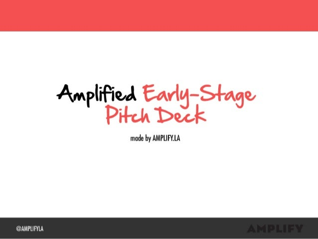 Amplified Early Stage Pitch Deck