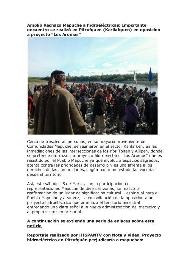 Amplio Rechazo Mapuche a hidroeléctricas: Importante encuentro se realizó en Pitrufquen (Karilafquen) en oposición a proye...