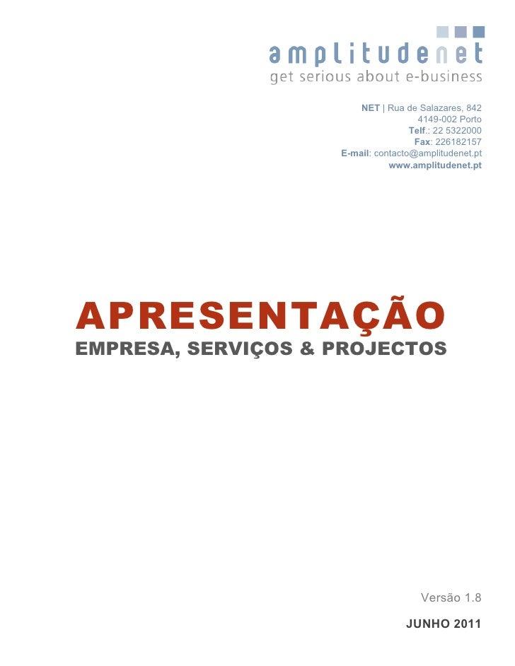 NET   Rua de Salazares, 842                                      4149-002 Porto                                    Telf.: ...