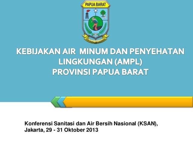 LOGO  Konferensi Sanitasi dan Air Bersih Nasional (KSAN), Jakarta, 29 - 31 Oktober 2013