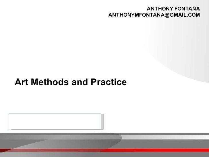 Art Methods and Practice