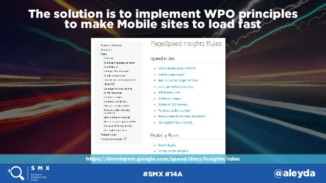 #SMX #14A @aleyda The solution is to implement WPO principles  to make Mobile sites to load fast https://developers.googl...