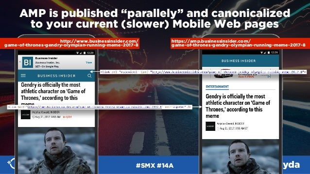 """#SMX #14A @aleyda AMP is published """"parallely"""" and canonicalized  to your current (slower) Mobile Web pages http://www.bu..."""
