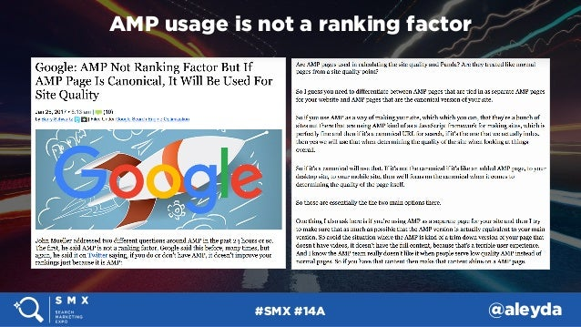 #SMX #14A @aleyda AMP usage is not a ranking factor