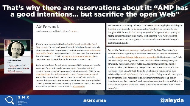 """#SMX #14A @aleyda That's why there are reservations about it: """"AMP has a good intentions… but sacrifice the open Web"""""""