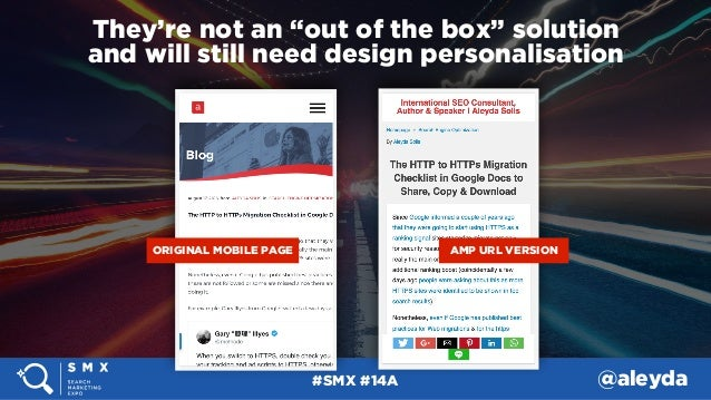 """#SMX #14A @aleyda They're not an """"out of the box"""" solution  and will still need design personalisation ORIGINAL MOBILE PA..."""