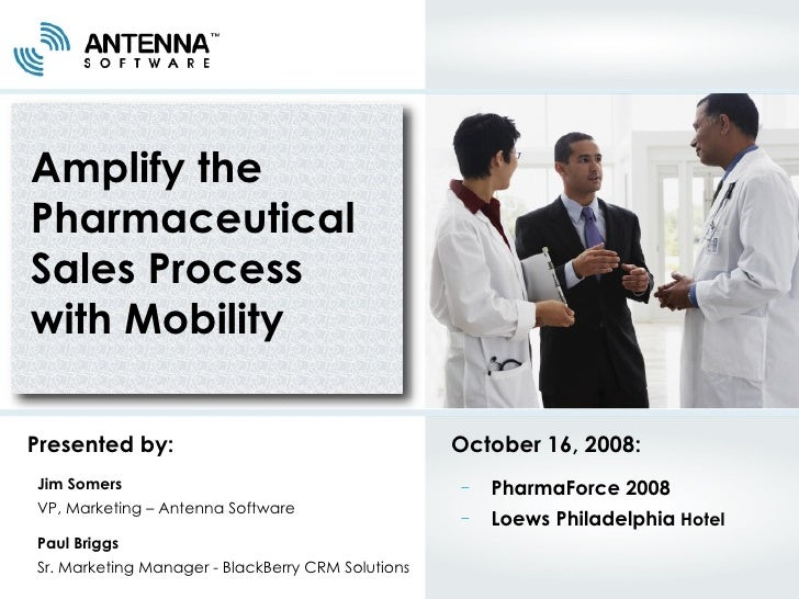 amplify the pharmaceutical sales process with mobility presented