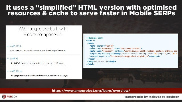 """#ampresults by @aleyda at #pubcon It uses a """"simplified"""" HTML version with optimised resources & cache to serve faster in M..."""