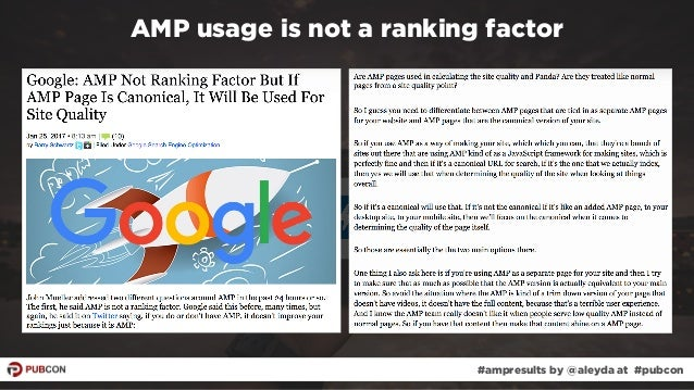 #ampresults by @aleyda at #pubcon AMP usage is not a ranking factor
