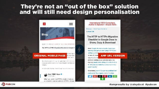 """#ampresults by @aleyda at #pubcon They're not an """"out of the box"""" solution  and will still need design personalisation OR..."""