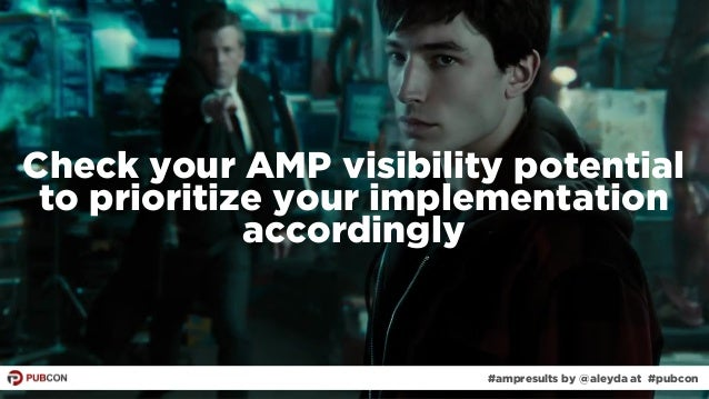 #ampresults by @aleyda at #pubcon#ampresults by @aleyda at #pubcon Check your AMP visibility potential to prioritize your ...