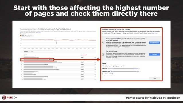 #ampresults by @aleyda at #pubcon Start with those affecting the highest number  of pages and check them directly there