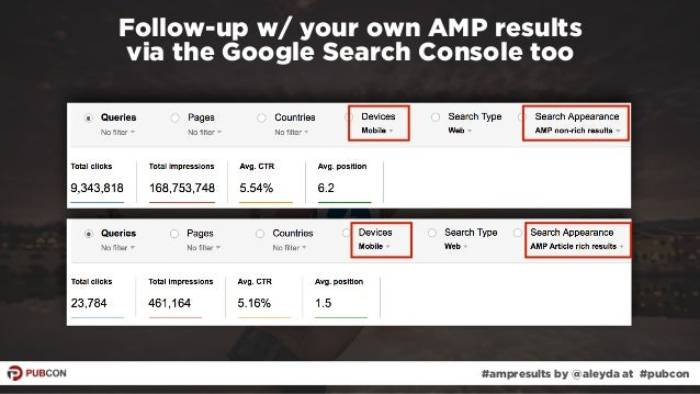 #ampresults by @aleyda at #pubcon Follow-up w/ your own AMP results  via the Google Search Console too