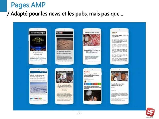 / Adapté pour les news et les pubs, mais pas que… - 2 - Pages AMP