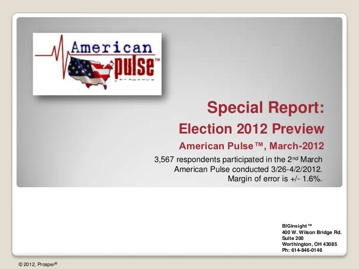 Special Report:                         Election 2012 Preview                         American Pulse™, March-2012         ...