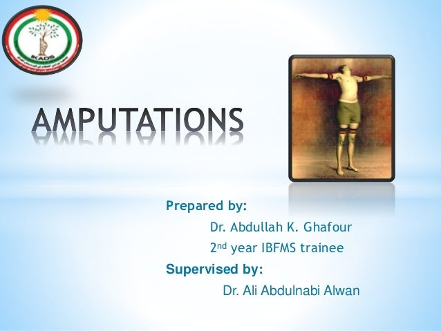 Prepared by: Dr. Abdullah K. Ghafour 2nd year IBFMS trainee Supervised by: Dr. Ali Abdulnabi Alwan