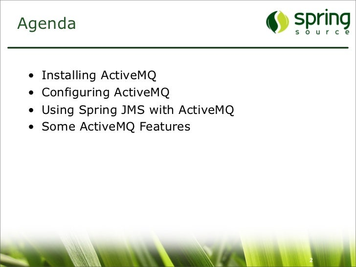 Enterprise Messaging With ActiveMQ and Spring JMS