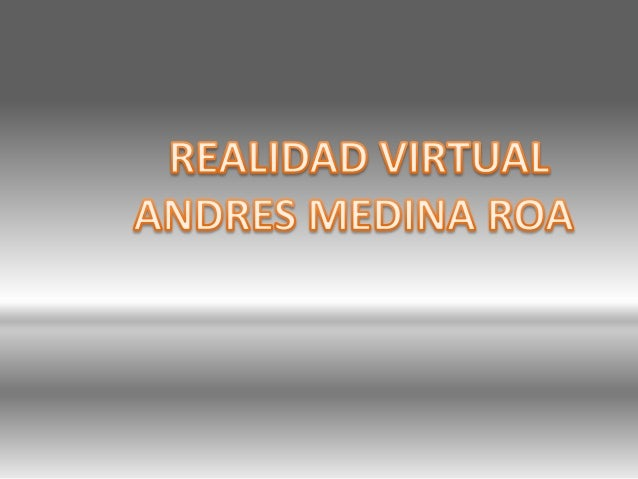 La realidad virtual se podría definir como un sistema informático que genera en tiempo real representaciones de la realida...