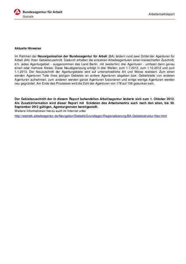ArbeitsmarktreportAktuelle HinweiseIm Rahmen der Neuorganisation der Bundesagentur für Arbeit (BA) ändern rund zwei Dritte...