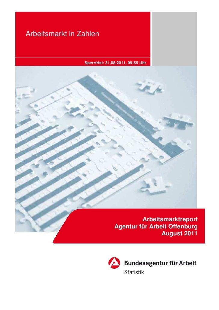 Arbeitsmarkt in Zahlen                 Sperrfrist: 31.08.2011, 09:55 Uhr                                         Arbeitsma...