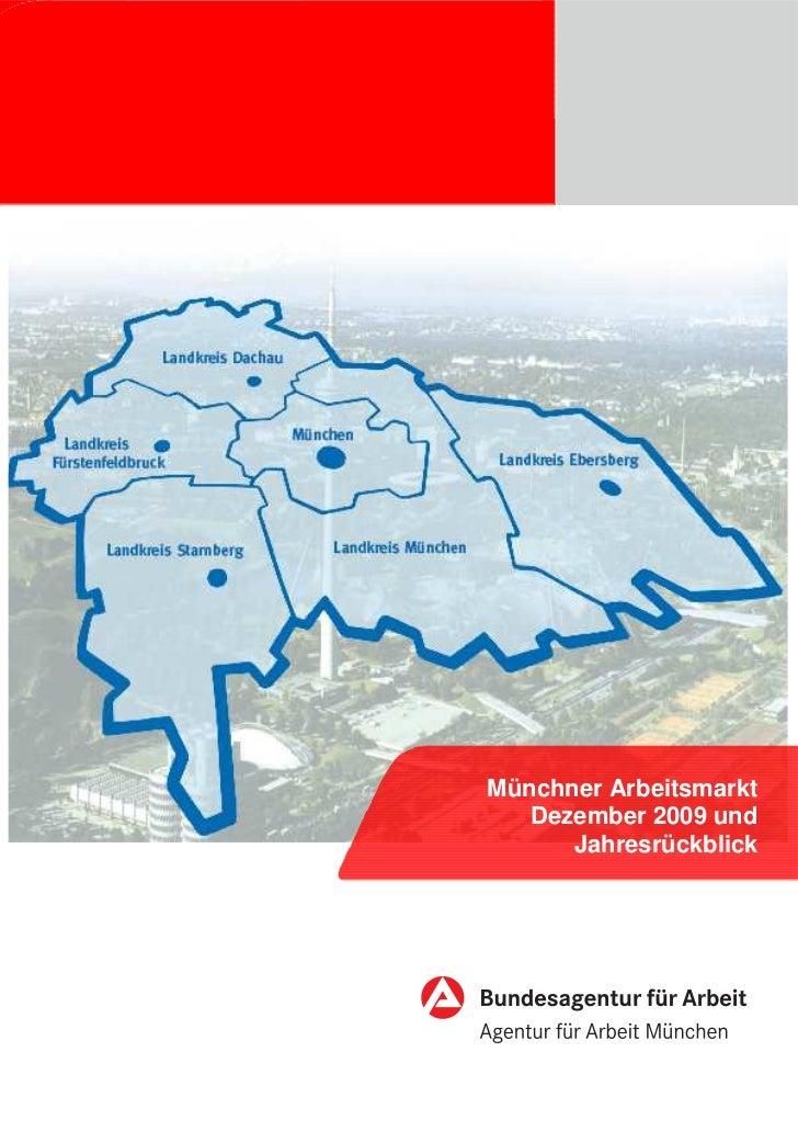 Münchner Arbeitsmarkt   Dezember 2009 und      Jahresrückblick