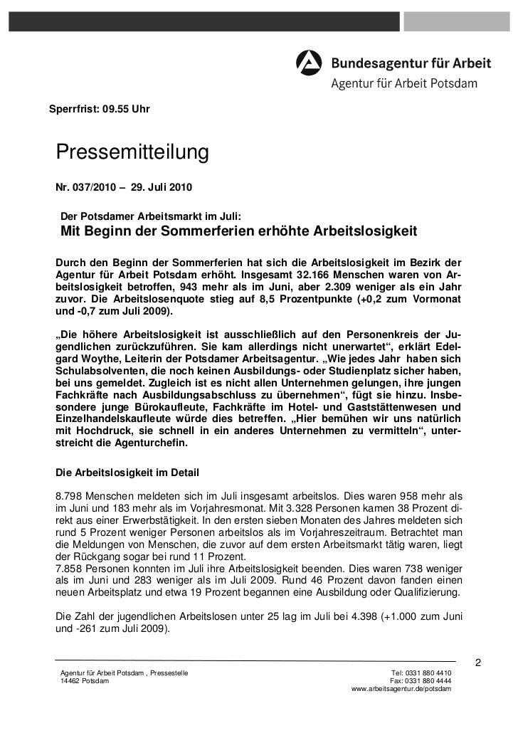 Sperrfrist: 09.55 Uhr Pressemitteilung Nr. 037/2010 – 29. Juli 2010  Der Potsdamer Arbeitsmarkt im Juli:  Mit Beginn der S...