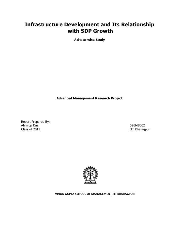 Infrastructure Development and Its Relationship                  with SDP Growth                                 A State-w...
