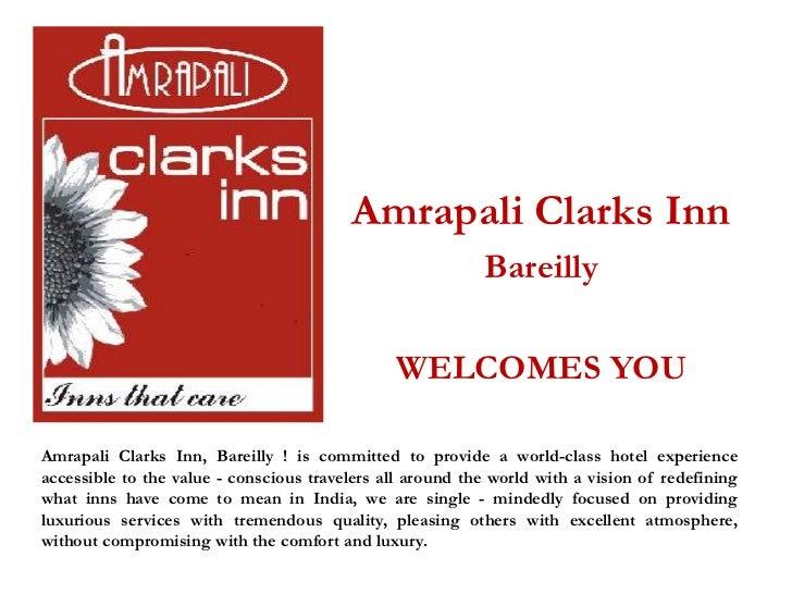 Amrapali Clarks Inn                                                           Bareilly                                    ...