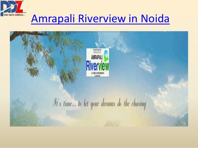 Amrapali Riverview in Noida