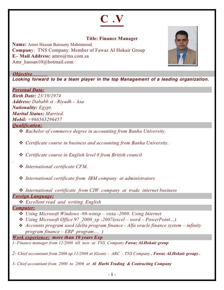 C .V                                      Title: Finance Manager Name: Amro Hassan Baioumy Mahmmoud. Company: TNS Company....