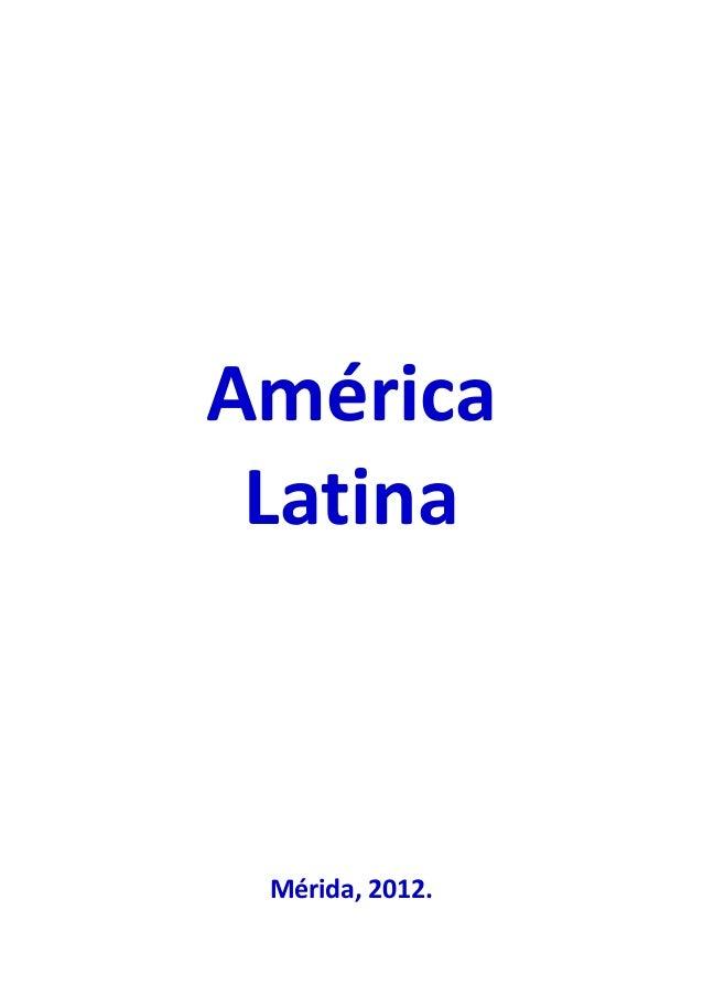 América Latina Mérida, 2012.