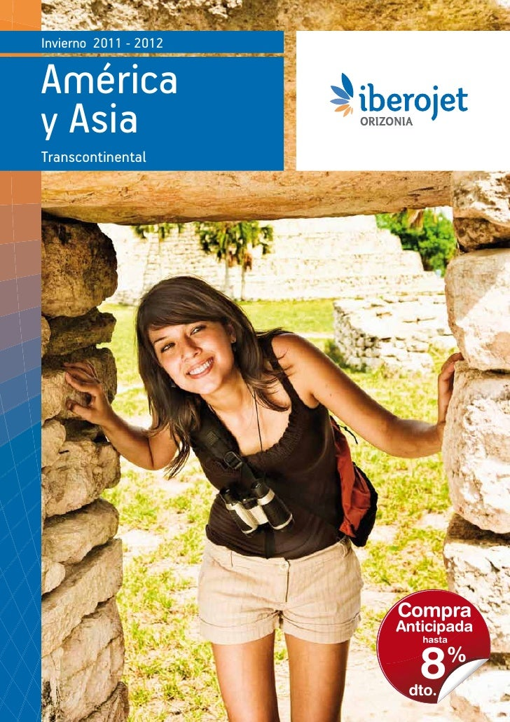 Invierno 2011 - 2012Américay AsiaTranscontinental                       Compra                       Anticipada           ...