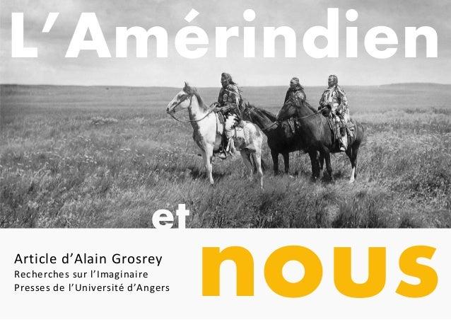 nous et Article d'Alain Grosrey Recherches sur l'Imaginaire Presses de l'Université d'Angers L'Amérindien