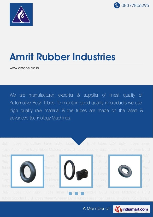 08377806295A Member ofAmrit Rubber Industrieswww.alstone.co.inAutomotive Butyl Tubes Motorcycle Butyl Tubes Scooter Butyl ...
