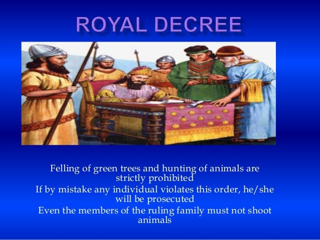 Felling of green trees and hunting of animals are strictly prohibited If by mistake any individual violates this order, he...