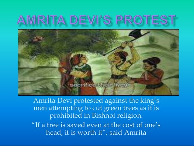 """Amrita Devi protested against the king's men attempting to cut green trees as it is prohibited in Bishnoi religion. """"If a ..."""