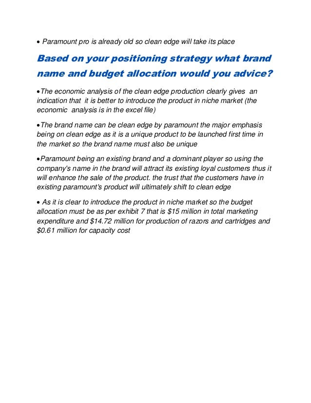 marketing positioning your brand clean edge razor The paper marketing issue concerning positioning strategy of clean edge talks  on your topic marketing issue  positioning strategy for a brand is very.