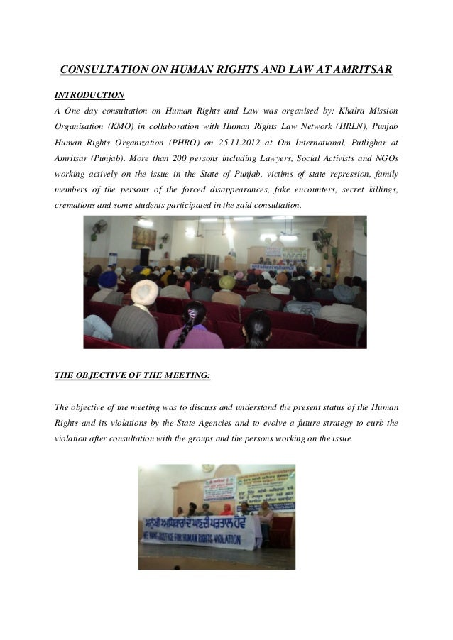 CONSULTATION ON HUMAN RIGHTS AND LAW AT AMRITSARINTRODUCTIONA One day consultation on Human Rights and Law was organised b...