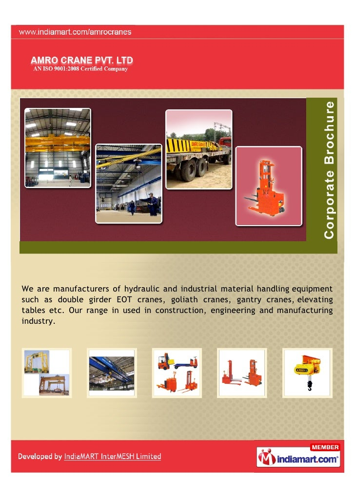 We are manufacturers of hydraulic and industrial material handling equipmentsuch as double girder EOT cranes, goliath cran...