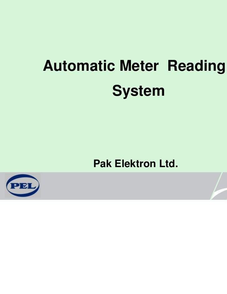 Automatic Meter Reading         System      Pak Elektron Ltd.